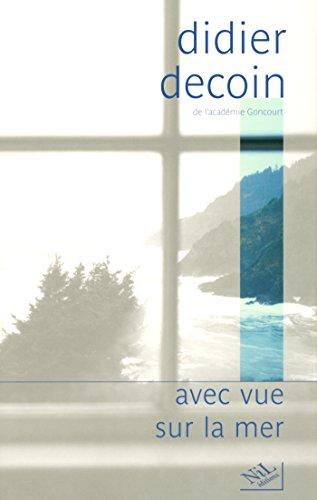 Avec vue sur la mer (HORS COLLECTION) par Didier DECOIN