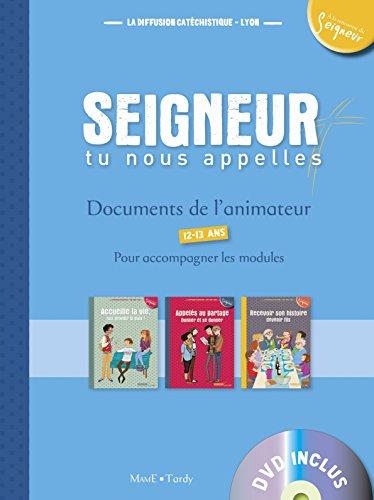 Documents de l'animateur + DVD - Modules 5 a 7 - 12-13 Ans par La Diffusion Catéchistique-Lyon
