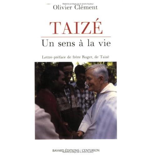 Taizé : Un sens à la vie