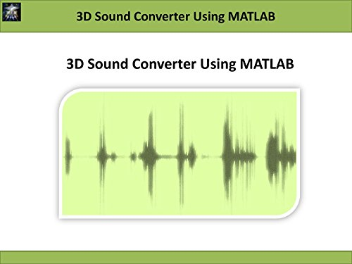 3D Sound Converter Using MATLAB (digital audio signal processing) (English Edition) -