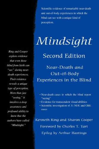 Mindsight: Near-Death and Out-of-Body Experiences in the Blind