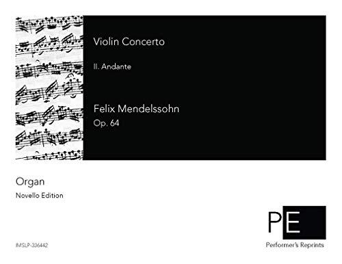 Violin Concerto - II. Andante For Organ por Felix Mendelssohn