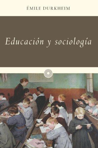 Educación y sociología (IMPRESCINDIBLES)