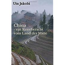 China - ein Reisebericht  vom Land der Mitte