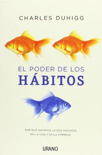El poder de los hábitos (Crecimiento personal)