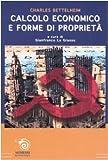 eBook Gratis da Scaricare Calcolo economico e forme di proprieta (PDF,EPUB,MOBI) Online Italiano
