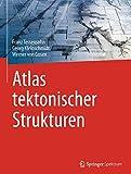 Tektonische Strukturen und ihre Interpretation - Ein Bildatlas - Werner von Gosen, Georg Kleinschmidt, Claus-Dieter Reuther, Franz Tessensohn