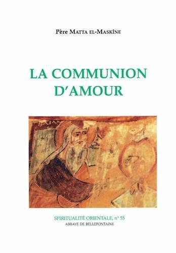 La communion d'amour par Matta el-Maskîne