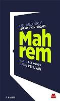Mahrem: Gizli Belgelerde Türkiye'nin Sırları