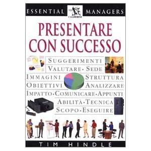 Presentare con successo