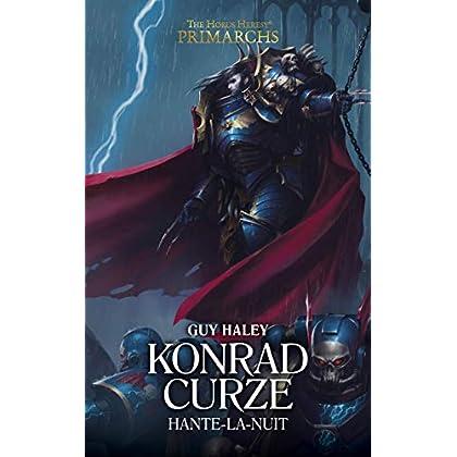 Konrad Curze, Hante-la-Nuit (The Horus Heresy Primarchs t. 12)