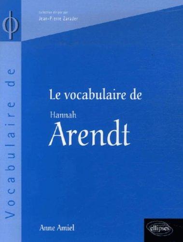 Le vocabulaire de Hannah Arendt par Anne Amiel