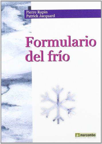 Formulario del Frío (ACCESO RÁPIDO) por Pierre Rapin