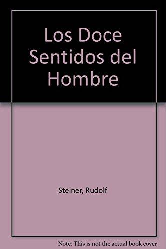 Descargar Libro Los Doce Sentidos del Hombre de Rudolf Steiner