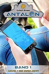 Leonie & das Super-Handy (Antalon, Band 1) Taschenbuch