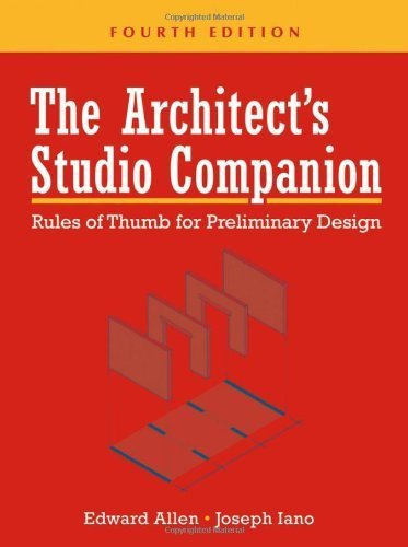 The Architect's Studio Companion: Rules of Thumb for Preliminary Design by Allen, Edward Published by Wiley 4th (fourth) edition (2006) Hardcover