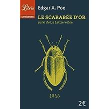 Le scarabée d'or : Suivi de La lettre volée