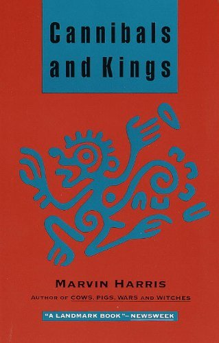 Cannibals and Kings: Origins of Cultures by Marvin Harris (1991-06-04)