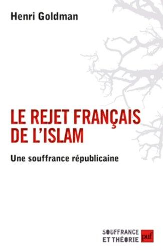 Le rejet français de l'islam : Une souffrance républicaine