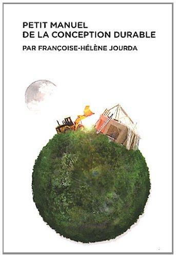 Petit manuel de la conception durable par Françoise-Hélène Jourda