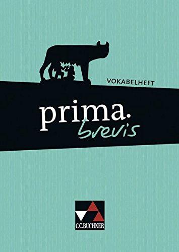 Preisvergleich Produktbild prima brevis / Unterrichtswerk für Latein 3 und Latein 4: prima brevis / prima.brevis Vokabelheft: Unterrichtswerk für Latein 3 und Latein 4