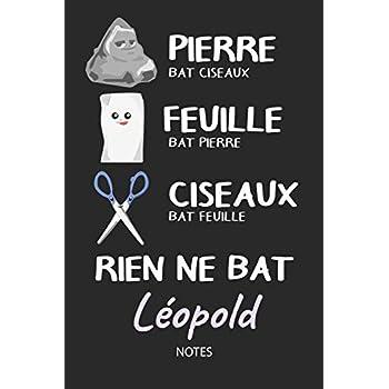 Rien ne bat Léopold - Notes: Noms Personnalisé Carnet de notes / Journal pour les garçons et les hommes. Kawaii Pierre Feuille Ciseaux jeu de mots. ... cadeau de noël, cadeau anniversaire hommes.