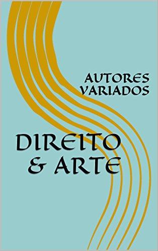 DIREITO & ARTE (Portuguese Edition)
