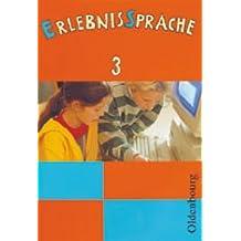 ErlebnisSprache 3: Sprachbuch für die Grundschule