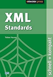 XML Standards schnell + kompakt