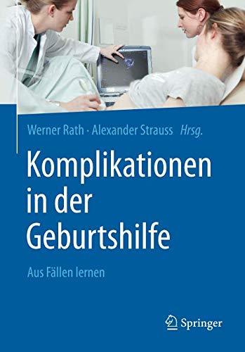 Komplikationen in der Geburtshilfe: Aus Fällen lernen