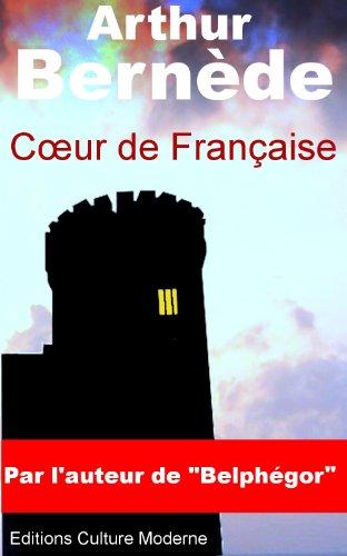 Lire en ligne Coeur de Française (Chantecoq t. 1) pdf, epub ebook