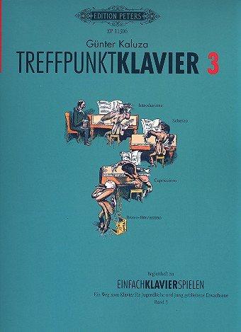 Treffpunkt Klavier 3 -Begleitheft zu Einfach Klavier spielen, Band 3-[Musiknoten] Kaluza, Günter