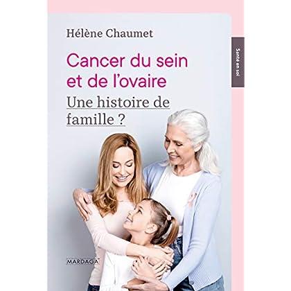 Cancer du sein et de l'ovaire: Une histoire de famille ? (Santé en soi)