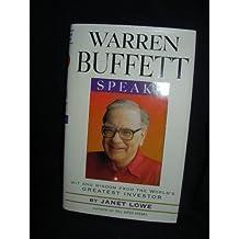 Warren Buffett Speaks: Wit and Wisdom from the World's Greatest Investor by Warren Buffett (1997-04-11)