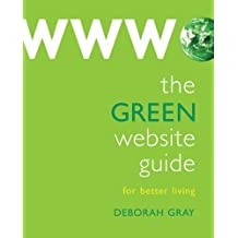 The Green Website Guide by Deborah Gray (2008-10-23)
