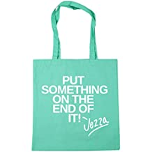 HippoWarehouse Put something on the end of it - Jezza Tote Shopping Gym Beach Bag 42cm x38cm, 10 litres