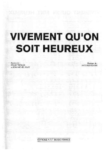 VIVEMENT QU'ON SOIT HEUREUX