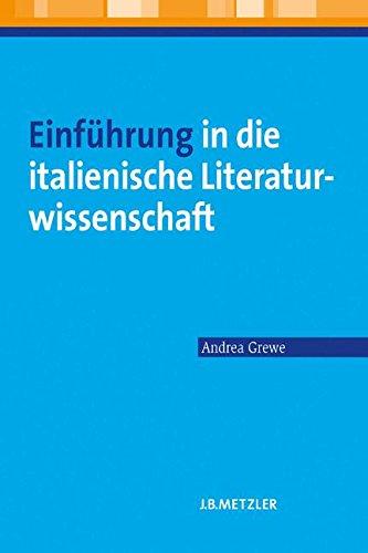 Einführung in die italienische Literaturwissenschaft