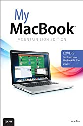 My MacBook (Mountain Lion Edition) (3rd Edition) by John Ray (2012-08-18)