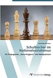 Schulbücher im Nationalsozialismus: NS-Propaganda,