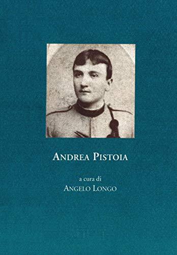 Andrea Pistoia. Diario, 1915-1918 (Scritture culture società. Fonti)