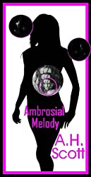 Ambrosial Melody (English Edition)