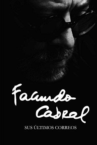 Facundo Cabral: Sus últimos correos por La Ediciones