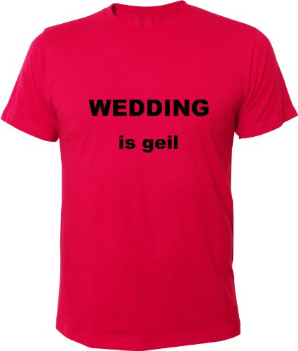 Mister Merchandise Cooles Fun T-Shirt Wedding is geil Berlin Pink