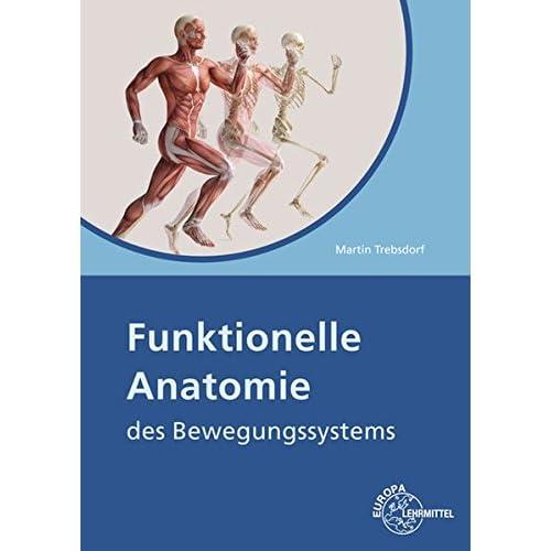 PDF] Funktionelle Anatomie: des Bewegungssystems KOSTENLOS DOWNLOAD ...