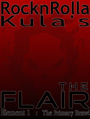 The Flair (The Primary Brawl Book 1)