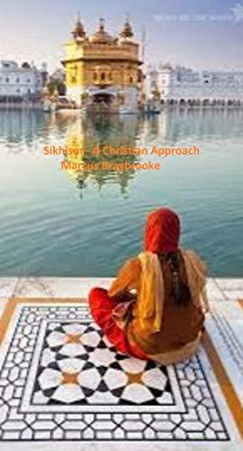 Sikhism: A Christian Approach di Marcus Braybrooke