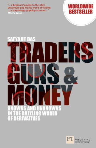 Traders, Guns and Money (Financial Times Series)