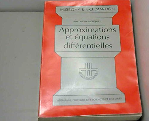 Analyse numérique II. Approximations et équations différentielles.