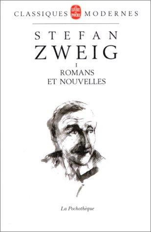 Stefan Zweig, Tome 1 : Romans et nouvelles